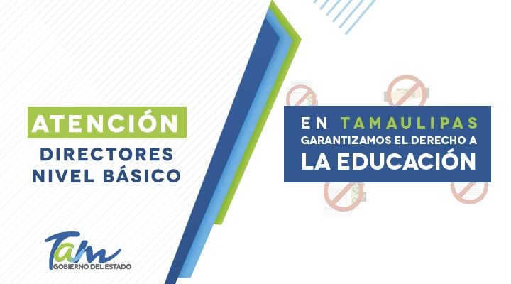 In Tamaulipas we guarantee the right to basic education